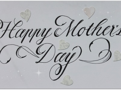 Cursive fancy letters - how to write Happy Mother´s Day - easy
