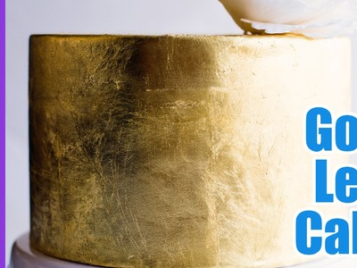 How to add Gold Leaf to a Cake