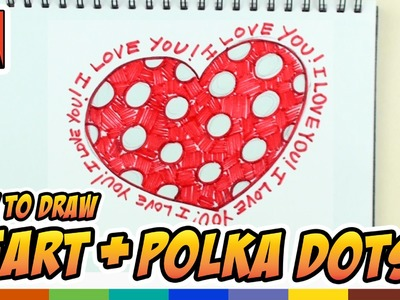 How to Draw a Heart with Polka Dots - Art for Kids
