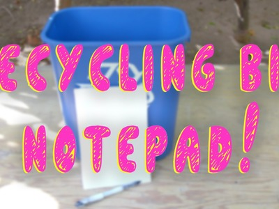 How to Make a Recycling Bin Notepad! (Smart Life Hacks)