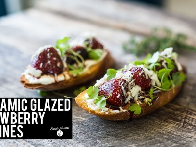 How to make Balsamic Glaze Strawberry Tartine