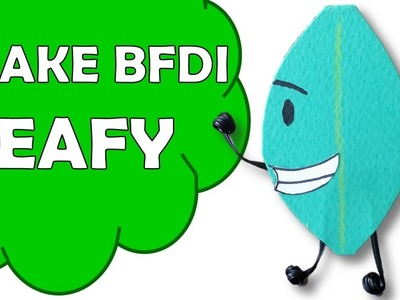 How To Make Leafy of Battle For Dream Island BFDI