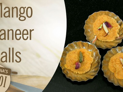 How To Make Paneer Mango Balls By Archana | Archana's Rasoi