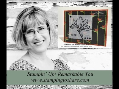 How to Use Vellum with Stampin' Up! Remarkable You and Botanical Gardens