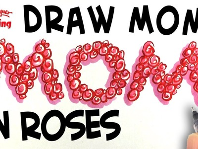 How to write Mom in Roses