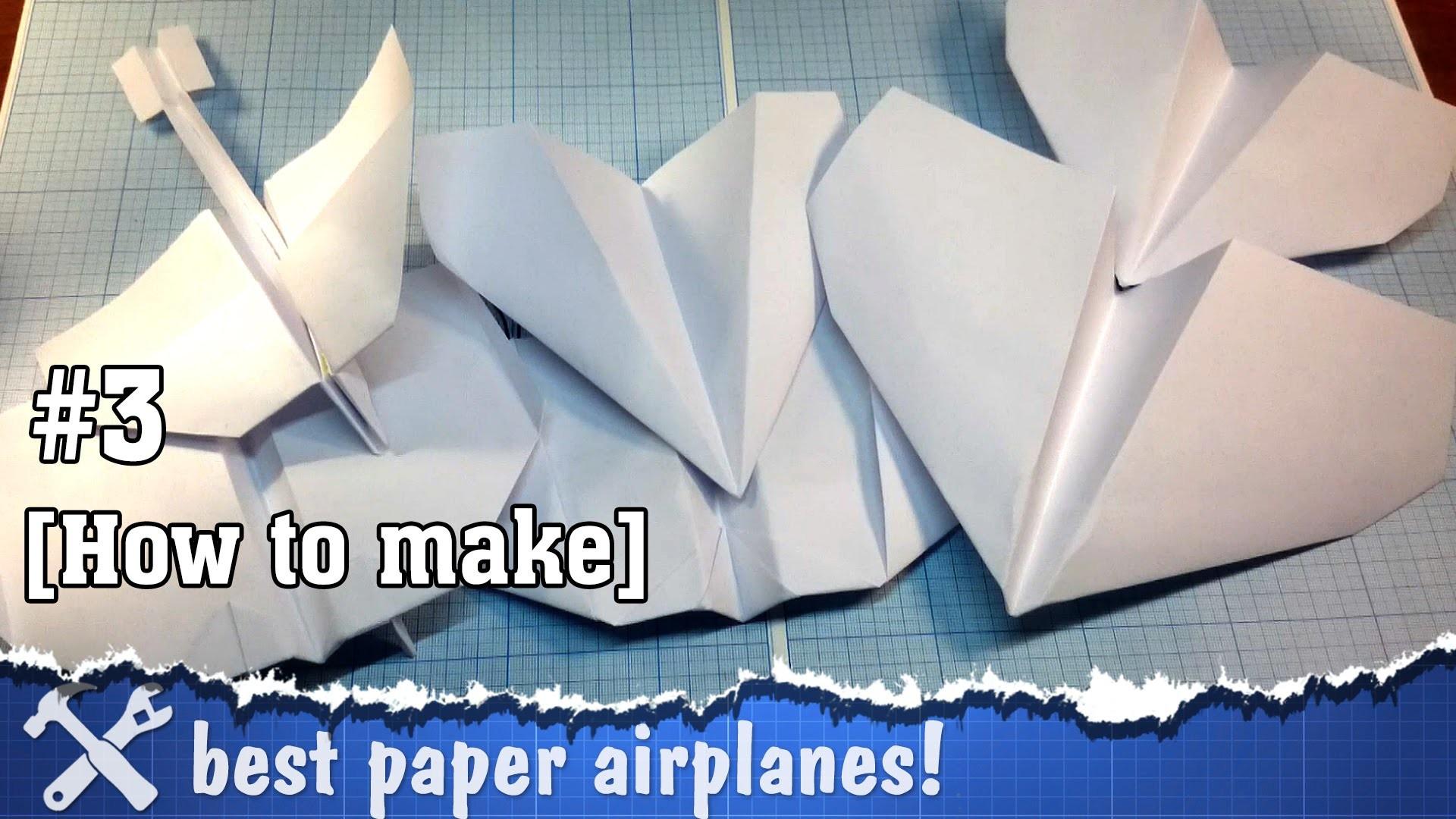 Как хорошо сделать самолётик из бумаги