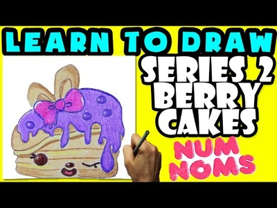 ★How To Draw Num Noms Series 2: Berry Cakes ★ Learn How To Draw Num Noms, Drawing Num Noms Series 2