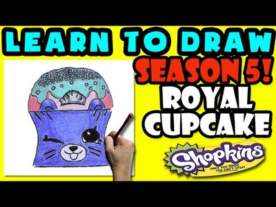 How To Draw Shopkins SEASON 5: Royal Cupcake, Step By Step Season 5 Shopkins Drawing Shopkins