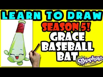 How To Draw Shopkins SEASON 5: Grace Baseball Bat, Step By Step Season 5 Shopkins Drawing Shopkins