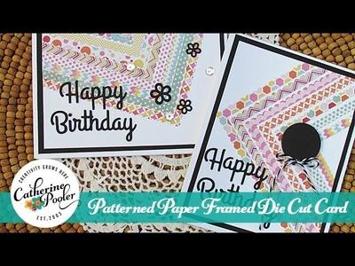 Patterned Paper Framed Die Cut Card