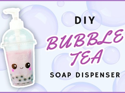 DIY Bubble Tea Soap Dispenser | DIY Kawaii Bubble Tea hand Soap | Recycled Crafts
