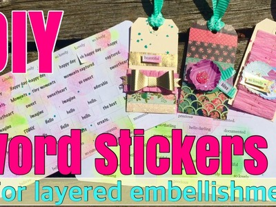 DIY Word Stickers for Embellishments | I'm A Cool Mom