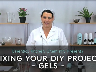 Fixing your DIY project - Gels