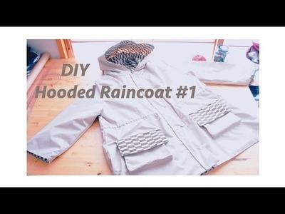Sewing + DIY Hooded Raincoat #1
