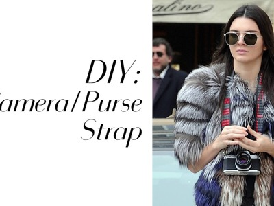 STYLE DIY: The Coolest Camera & Purse Straps