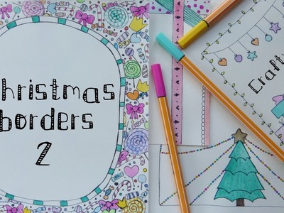 BORDERS AND FRAMES DESIGNS. Borders for Christmas Cards & notebook covers * Decoration ideas (2)