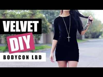 DIY: How To Make A Velvet Bodycon Little Black Dress (LBD) | Raylene Harvey
