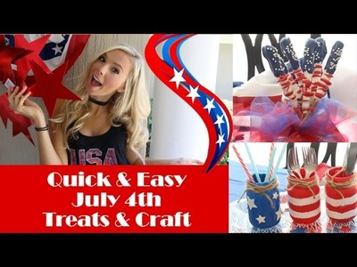DIY Quick & Easy 4th of July treats and snacks!! No Bake!