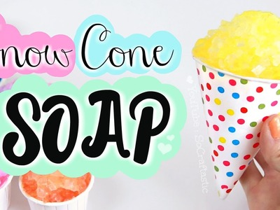 DIY Snow Cone Soap. Easy Melt & Pour Soap Making How To
