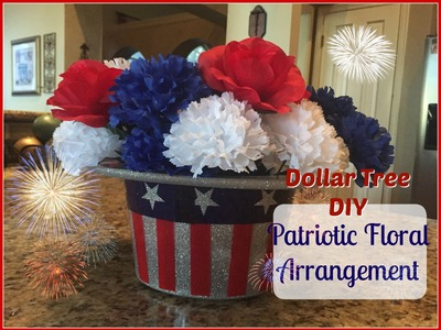DOLLAR TREE DIY : Patriotic Floral | 4th of July Decor