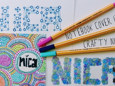 How to draw decorative letters & DIY notebook cover ideas