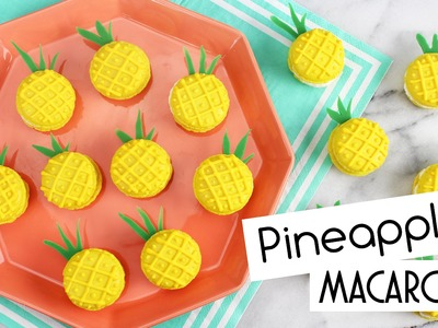 How to Make Pineapple Macarons!