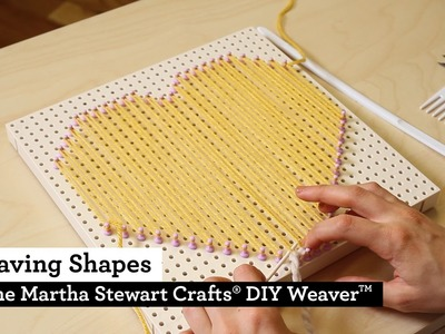 How to Weave Shapes with the Martha Stewart Crafts® DIY Weaver(TM)