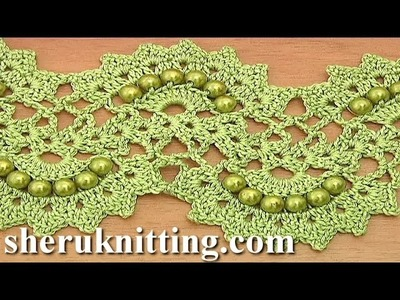 Beaded Crochet Lace Tape Tutorial 26 Part 1 of 2
