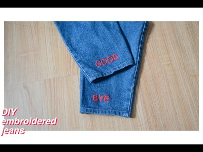 DIY Embroidered Denim Jeans