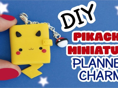 DIY: How to Make a Miniature Planner | Cute Pikachu Charm | Clay Tutorial
