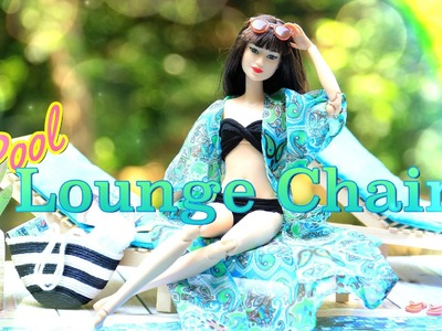 How to Make a Doll Pool Lounge Chair - Doll Crafts