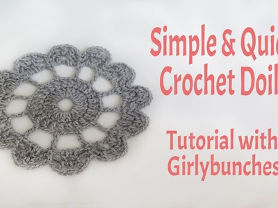 Learn to Crochet with Girlybunches - Simple and Quick Crochet Doily - Tutorial