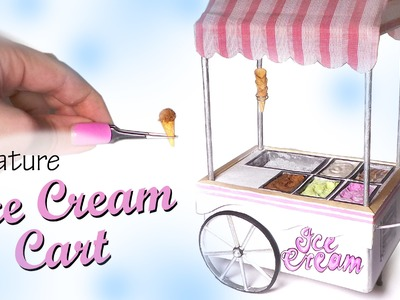 Miniature Ice Cream Cart Tutorial - Dolls.Dollhouse