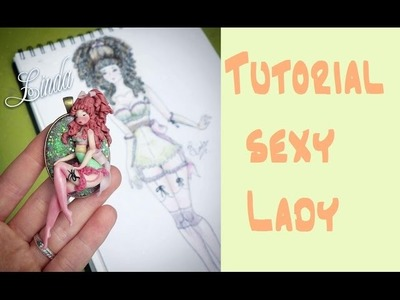 Tutorial. Sexy Lady. DIY. polimerclay