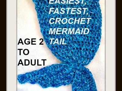Crochet MERMAID TAIL, Easiest, Fastest to make!  Age 2 to Adult size free pattern