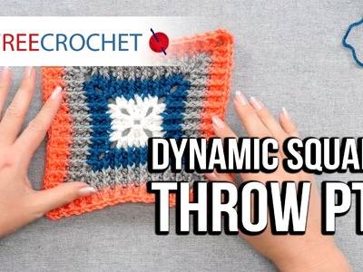 How to Crochet a Blanket: Dynamic Squares Throw, Pt. 2