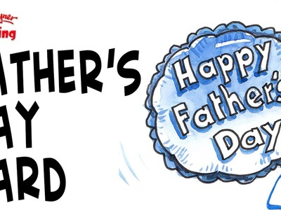 How to draw a Helium Balloon Father's Day Card