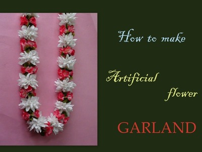 How to make an artificial garland