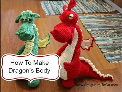 How To Make Dragon's Body
