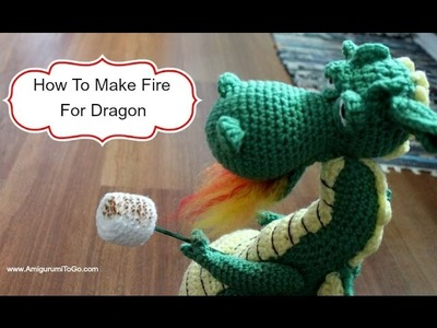 How To Make Fire For Dragon