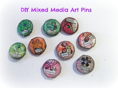 How to make mixed media art pins. Altered Art pins