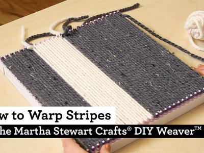 How to Warp Stripes with the Martha Stewart Crafts® DIY Weaver(TM)