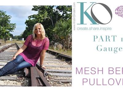 Mesh Berry Crochet CAL Part 1: Gauge