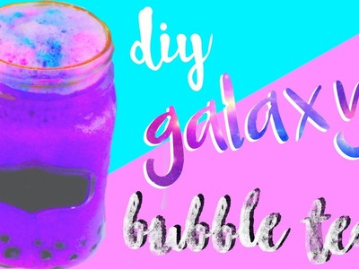 DIY Galaxy Bubble Tea! How to Make Boba Tea!