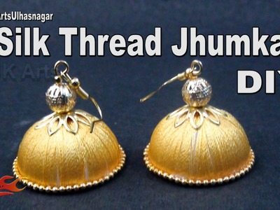 Easy Silk Thead Jhumka Jewelry | How to make | JK Arts 975