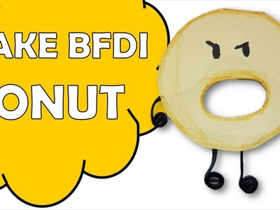 How To Make BFDI DONUT