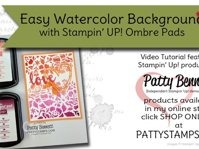 How to make easy watercolor backgrounds with Ombre pads from Stampin' Up!