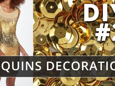 Sequins decoration. How to use sequins for dress decor.  Part 2