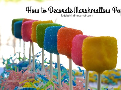 How to Decorate Marshmallow Pops: Dessert Recipe