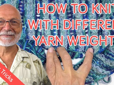 How to knit with two different yarn weights without changing needles